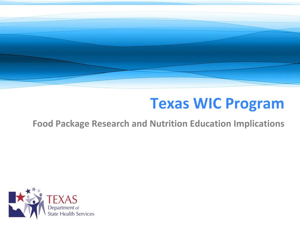texas wic program food package research and nutrition education implications