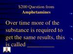 200 question from amphetamines