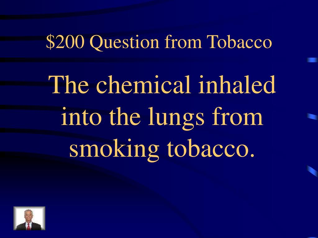 $200 Question from Tobacco