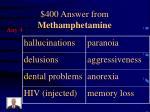 400 answer from methamphetamine