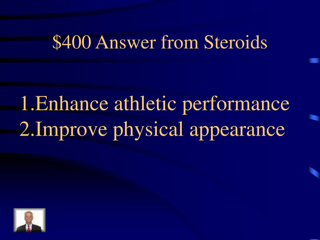 $400 Answer from Steroids