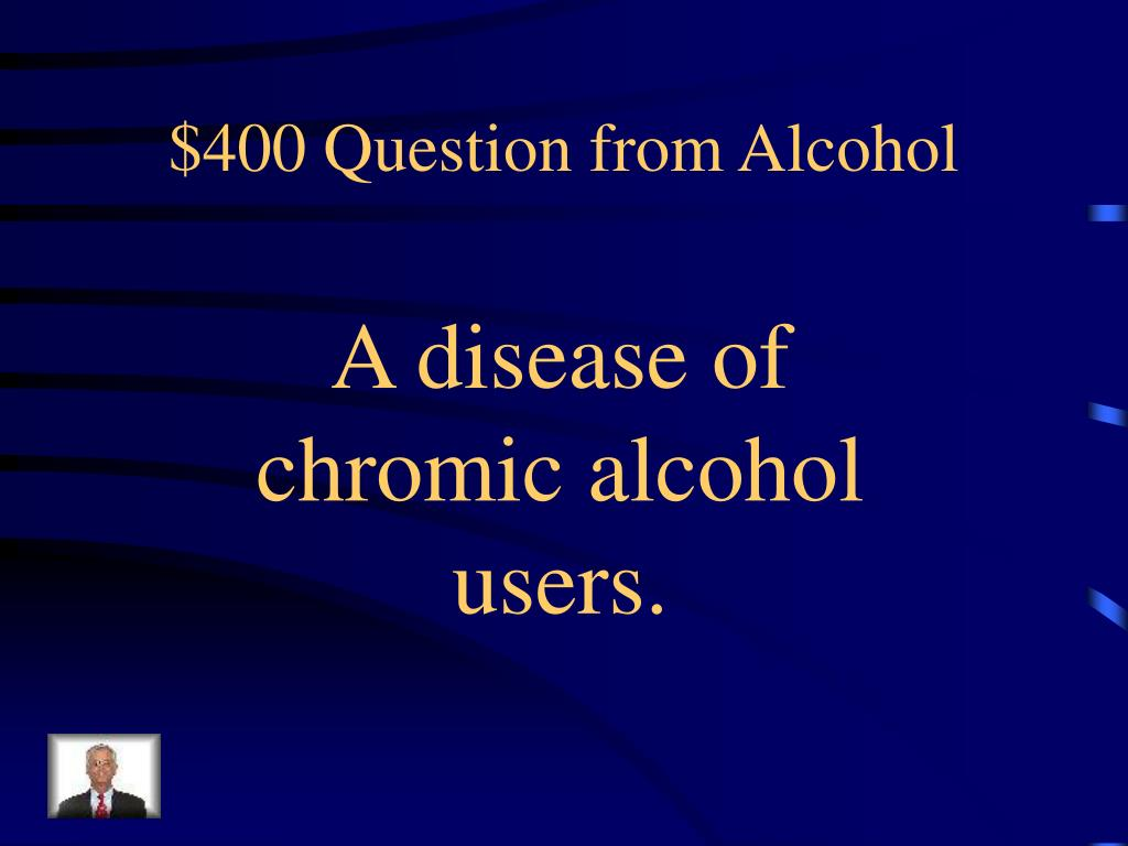 $400 Question from Alcohol