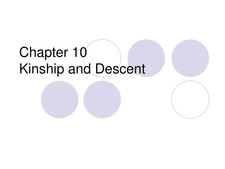 Chapter 10 kinship and descent l.jpg