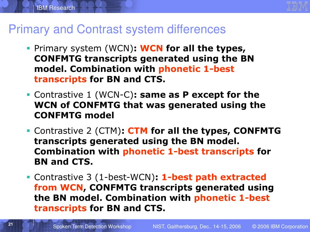 Primary and Contrast system differences