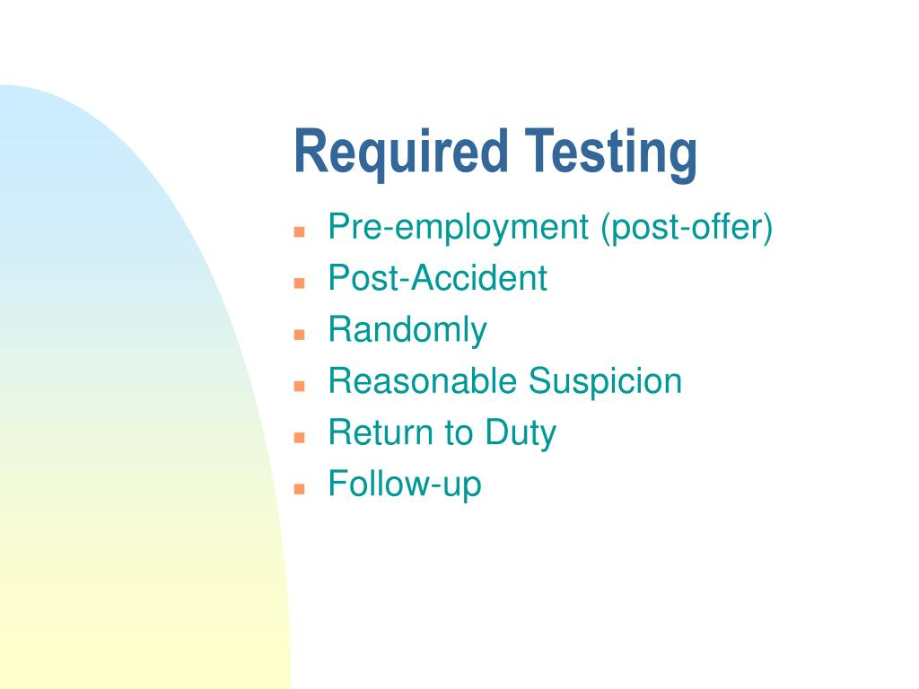 Required Testing