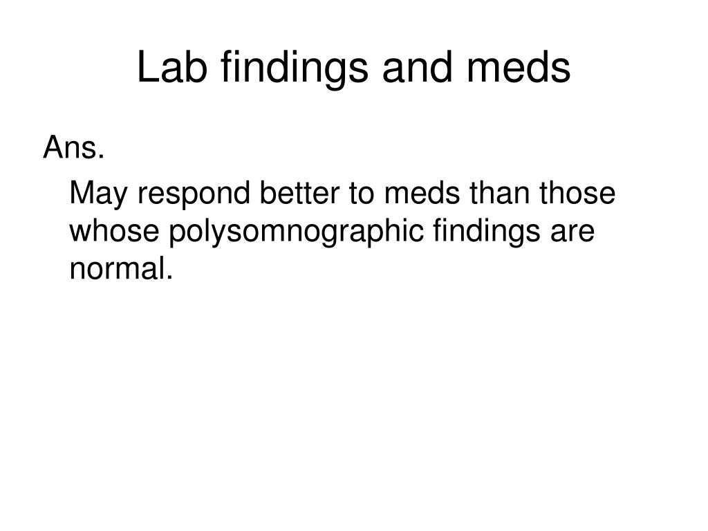 Lab findings and meds