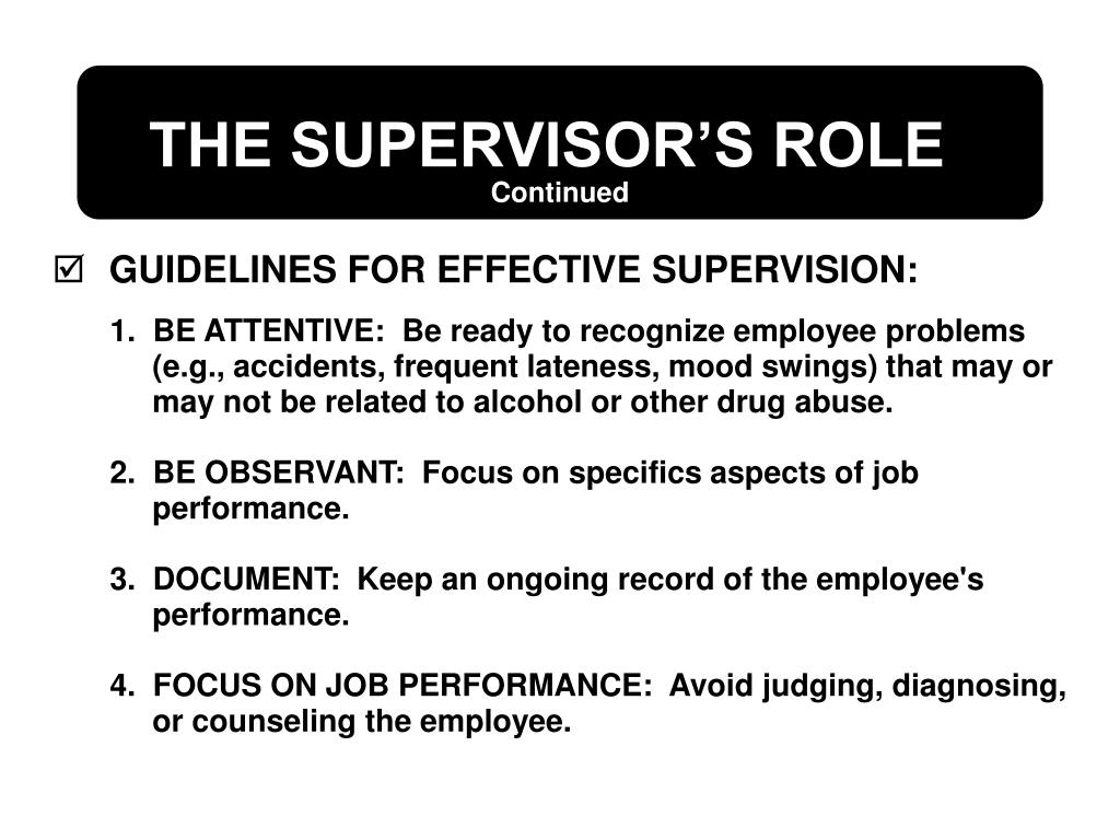 GUIDELINES FOR EFFECTIVE SUPERVISION: