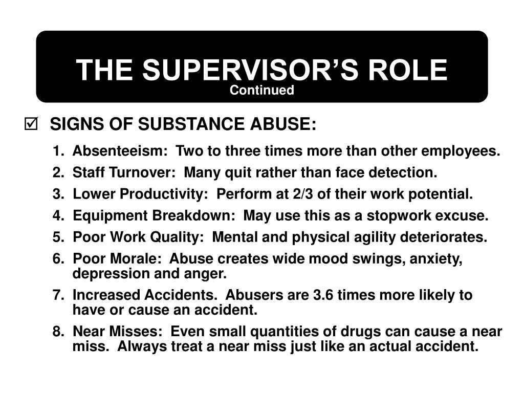 SIGNS OF SUBSTANCE ABUSE: