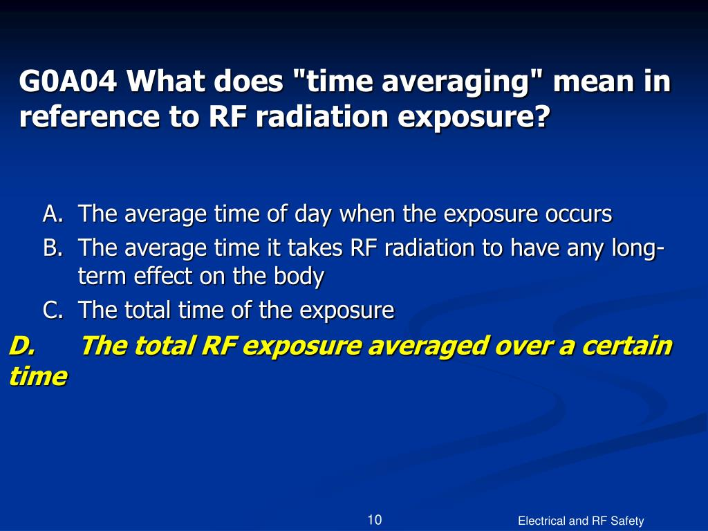 "G0A04 What does ""time averaging"" mean in reference to RF radiation exposure?"
