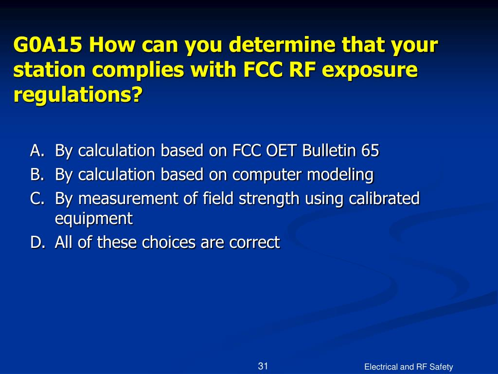 G0A15 How can you determine that your station complies with FCC RF exposure regulations?