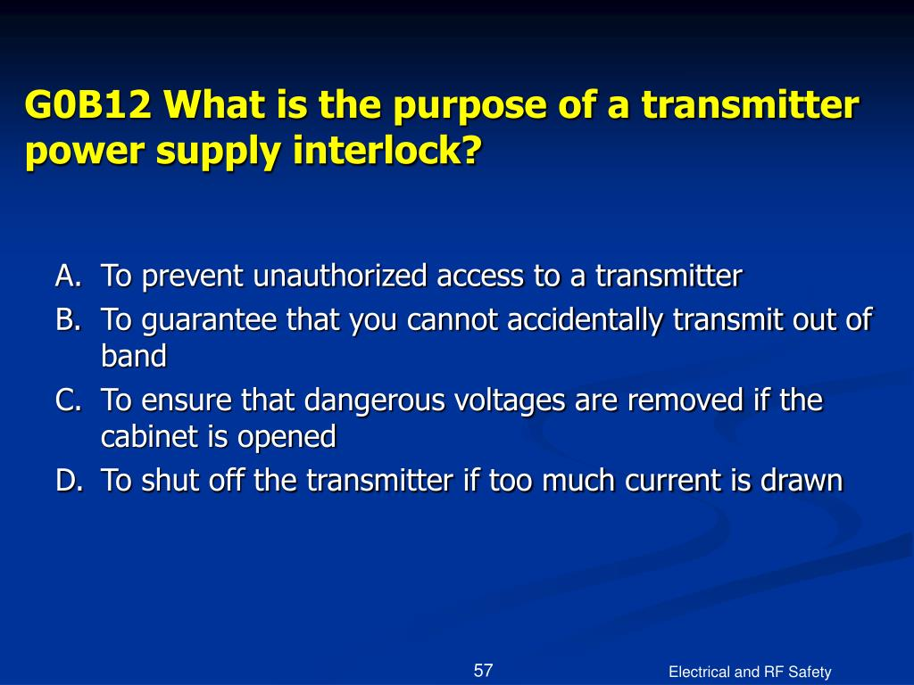 G0B12 What is the purpose of a transmitter power supply interlock?