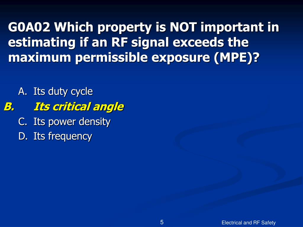 G0A02 Which property is NOT important in estimating if an RF signal exceeds the maximum permissible exposure (MPE)?