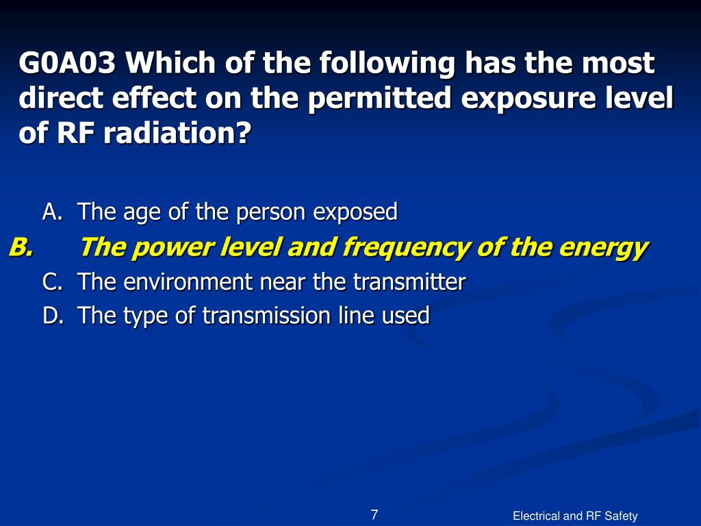 G0A03 Which of the following has the most direct effect on the permitted exposure level of RF radiation?