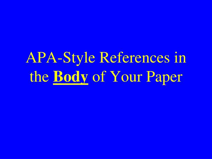 Apa style references in the body of your paper