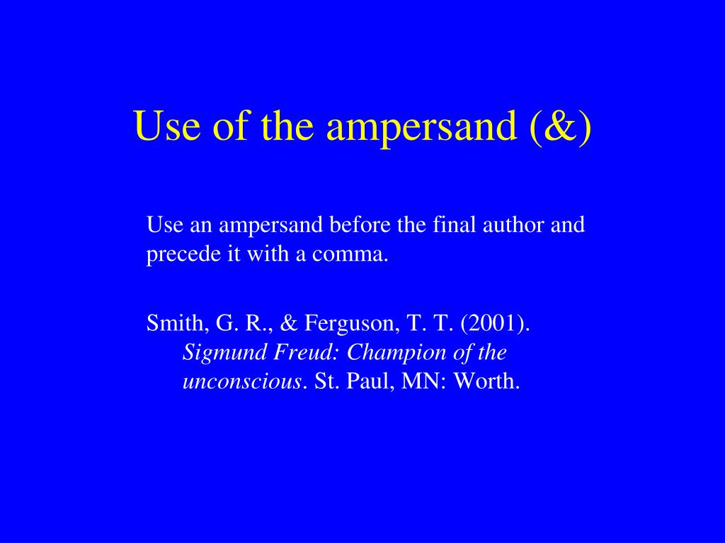 Use of the ampersand (&)