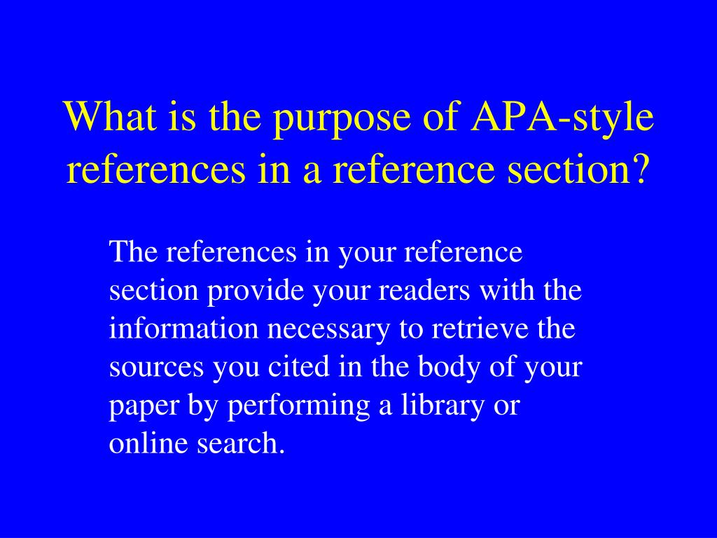 What is the purpose of APA-style references in a reference section?
