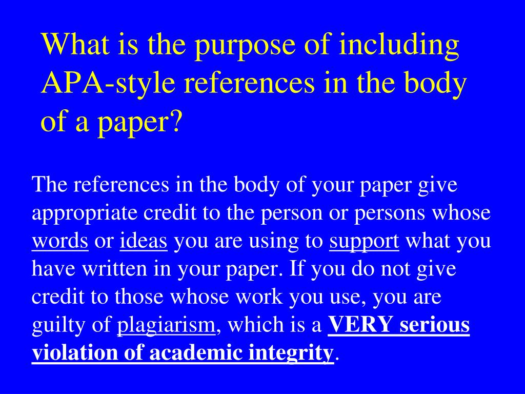 What is the purpose of including APA-style references in the body of a paper?