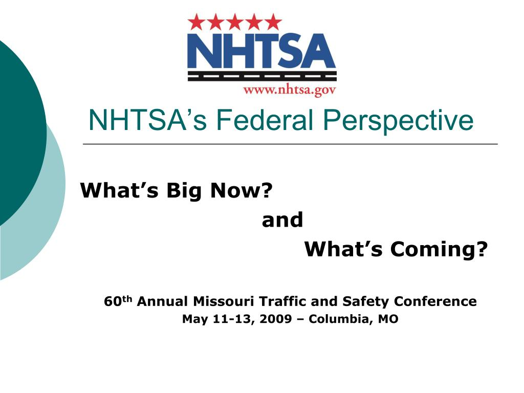 NHTSA's Federal Perspective