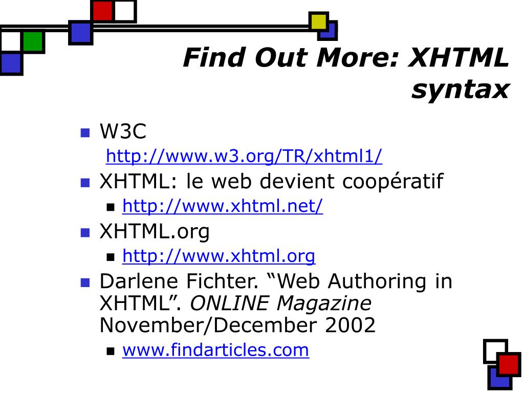 Find Out More: XHTML syntax