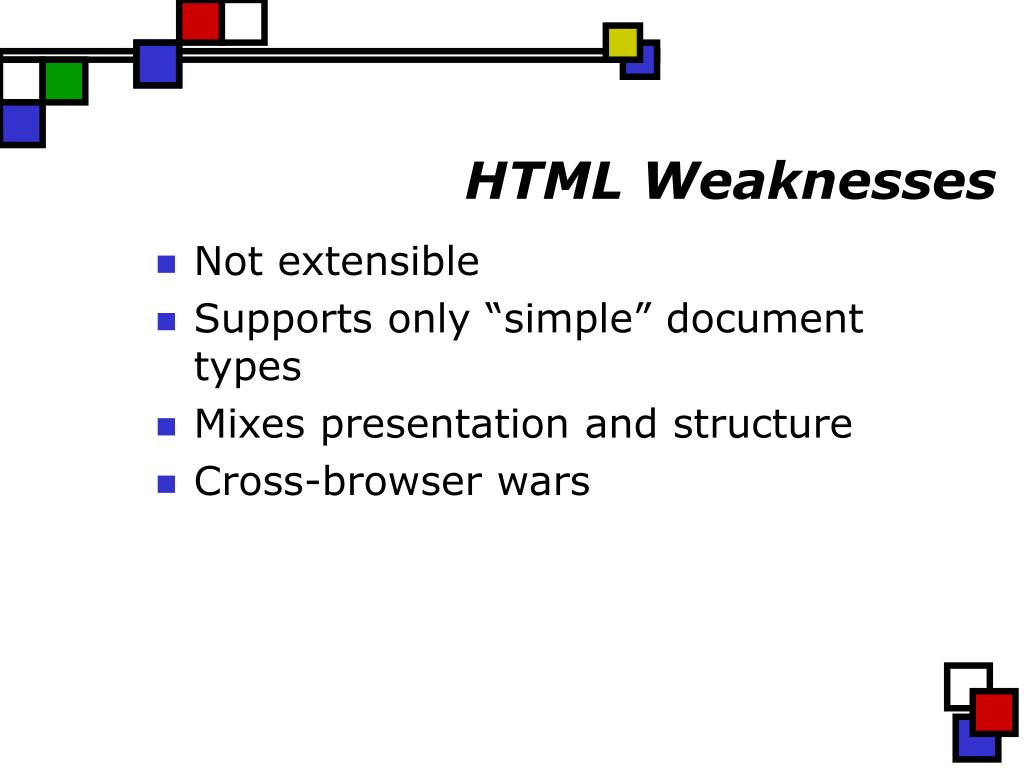 HTML Weaknesses