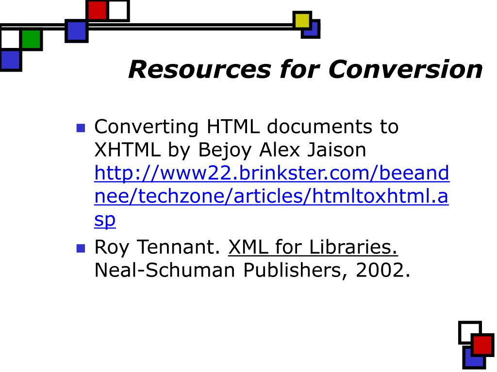 Resources for Conversion