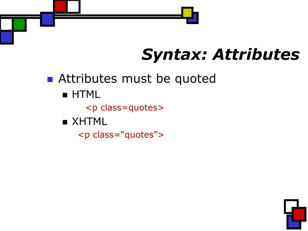 Syntax: Attributes