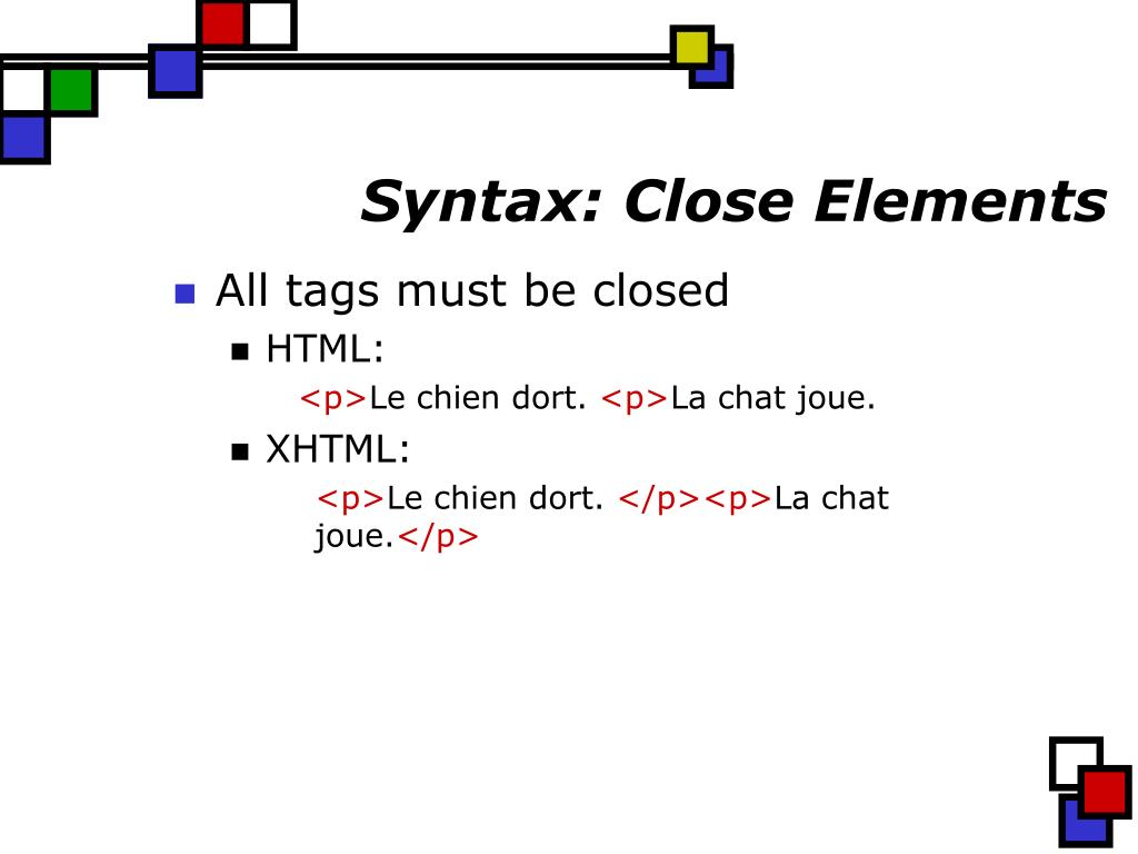 Syntax: Close Elements