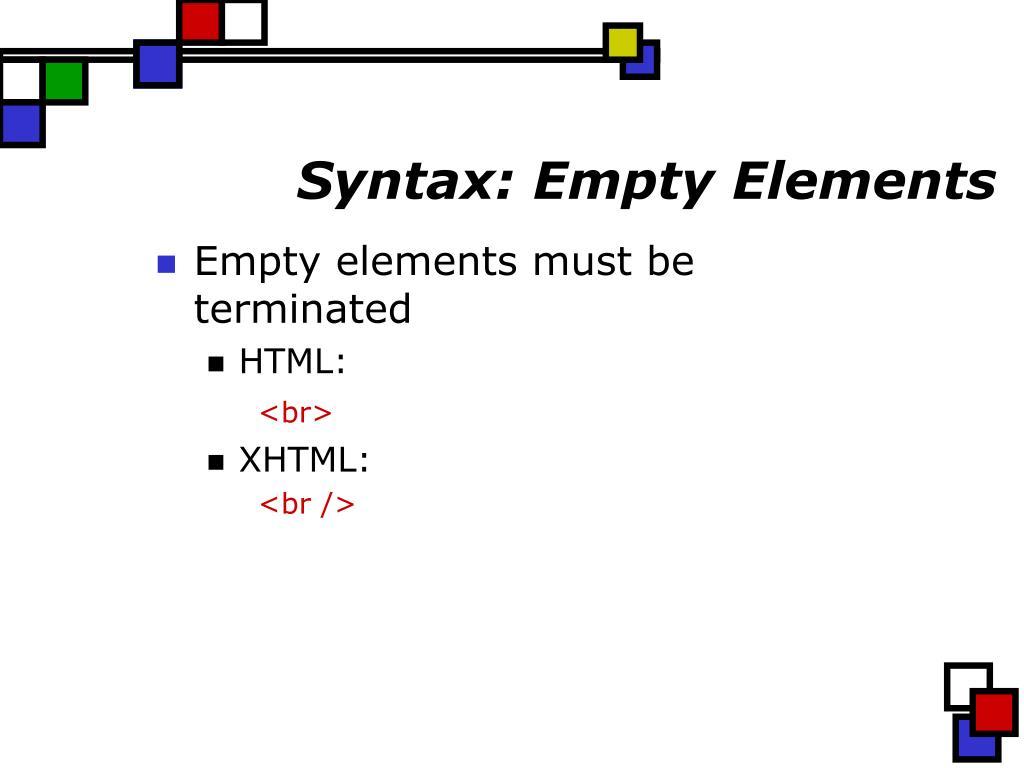 Syntax: Empty Elements