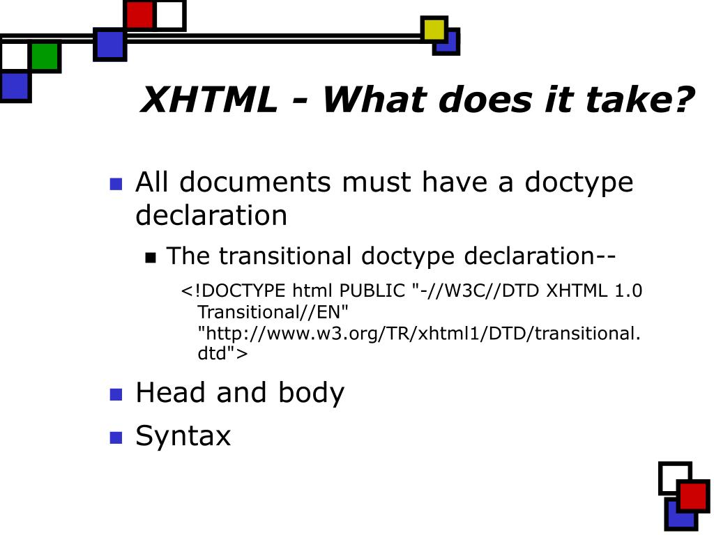 XHTML - What does it take?