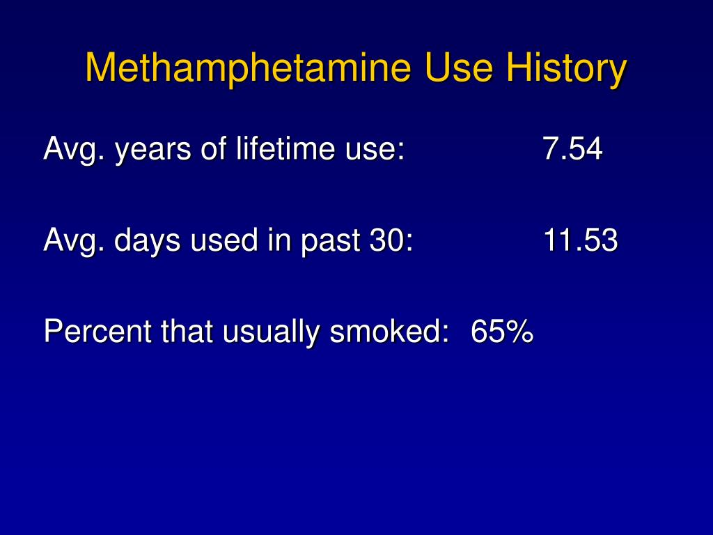 Methamphetamine Use History