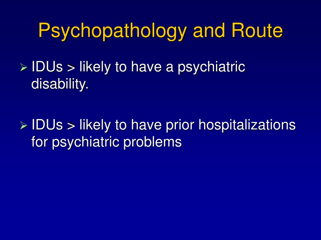Psychopathology and Route