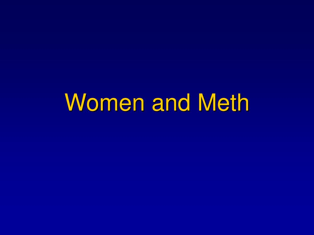 Women and Meth