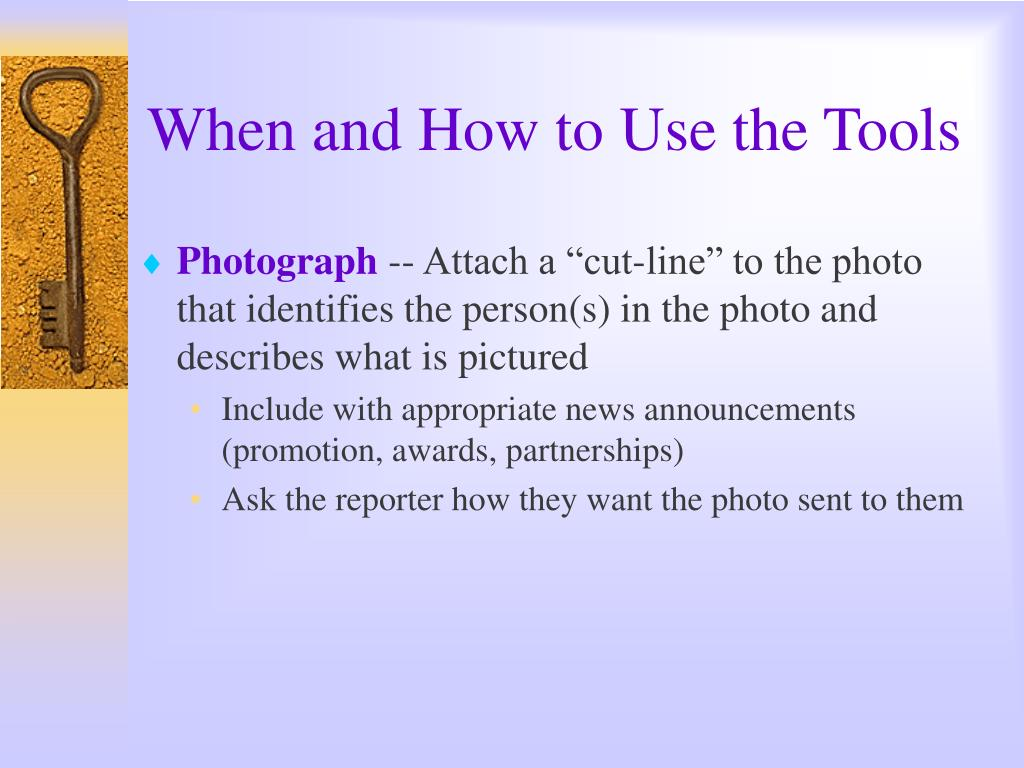 When and How to Use the Tools