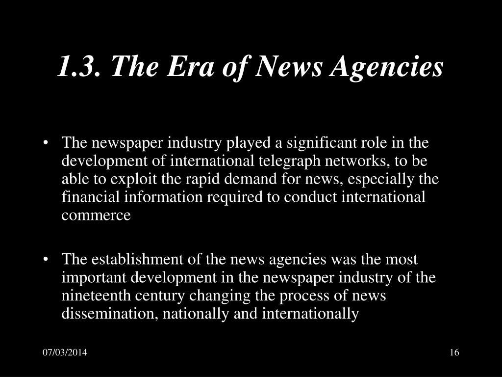 1.3. The Era of News Agencies