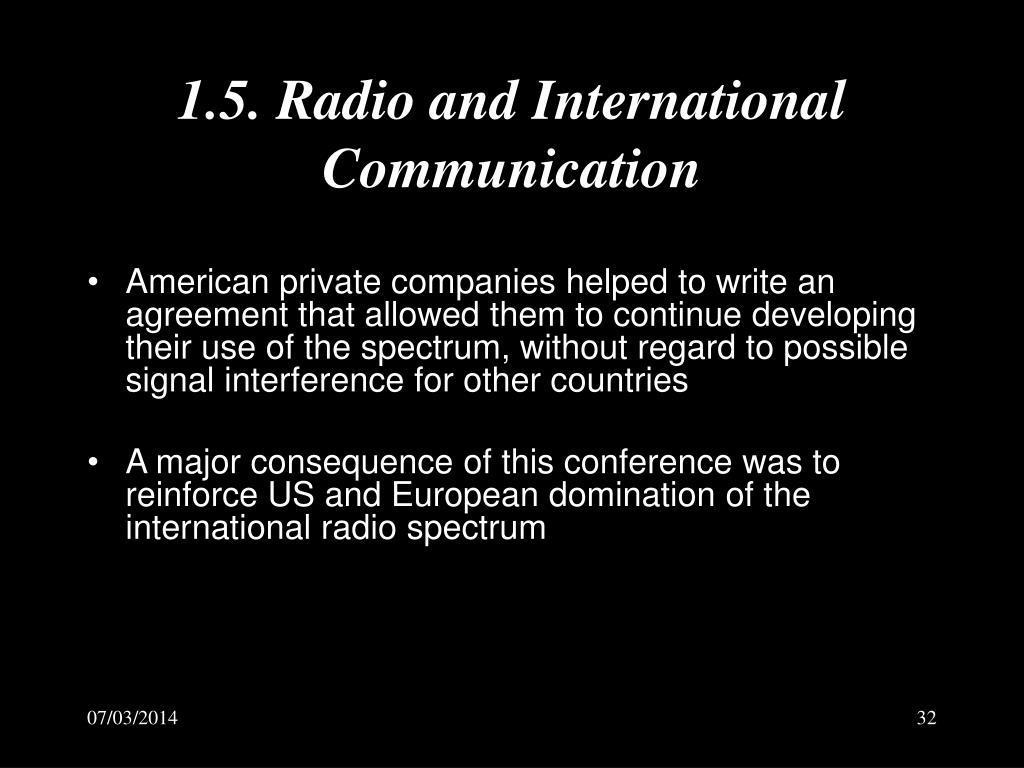 1.5. Radio and International Communication