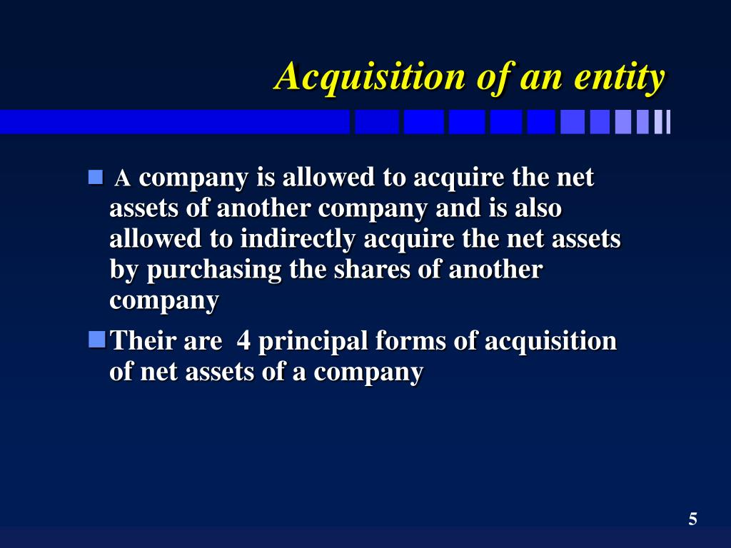 Acquisition of an entity