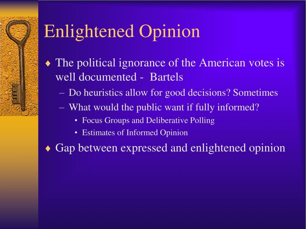 Enlightened Opinion