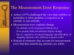 the measurement error response