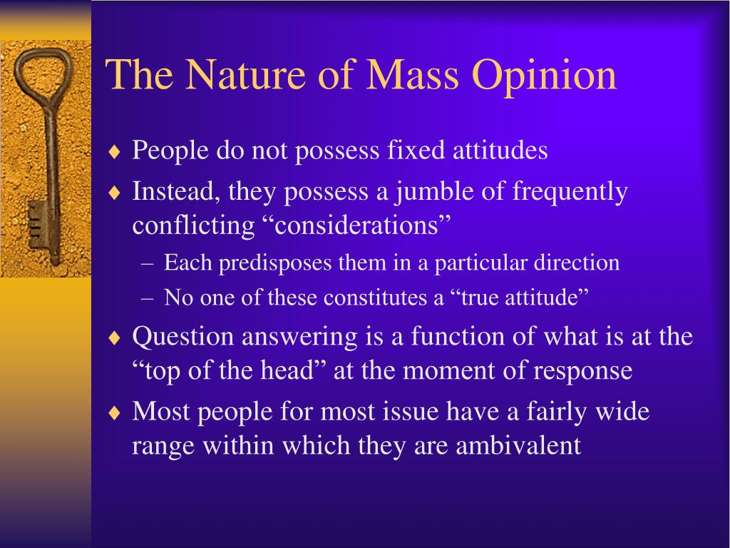 The Nature of Mass Opinion