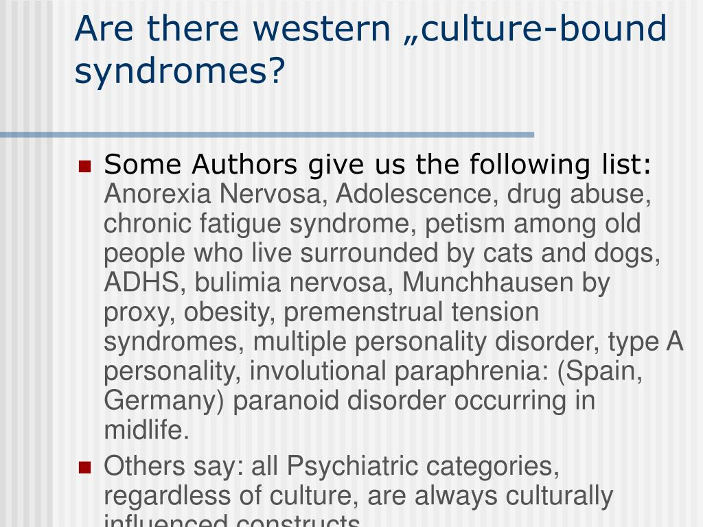 """Are there western """"culture-bound syndromes?"""