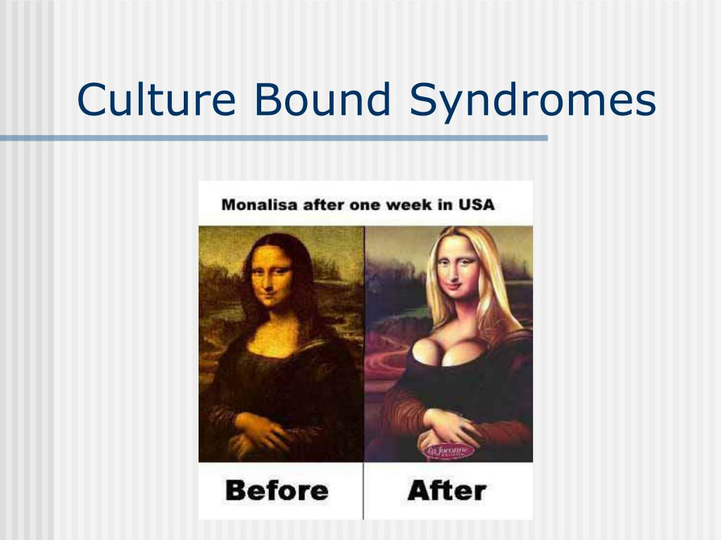 Culture Bound Syndromes