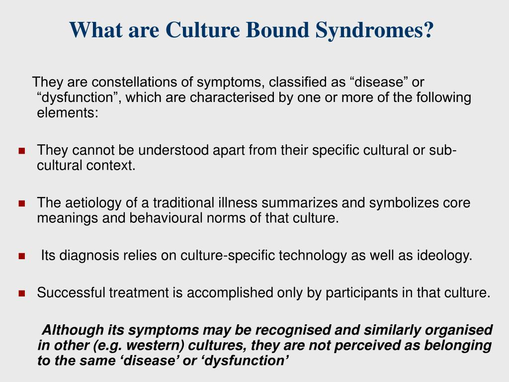 What are Culture Bound Syndromes?
