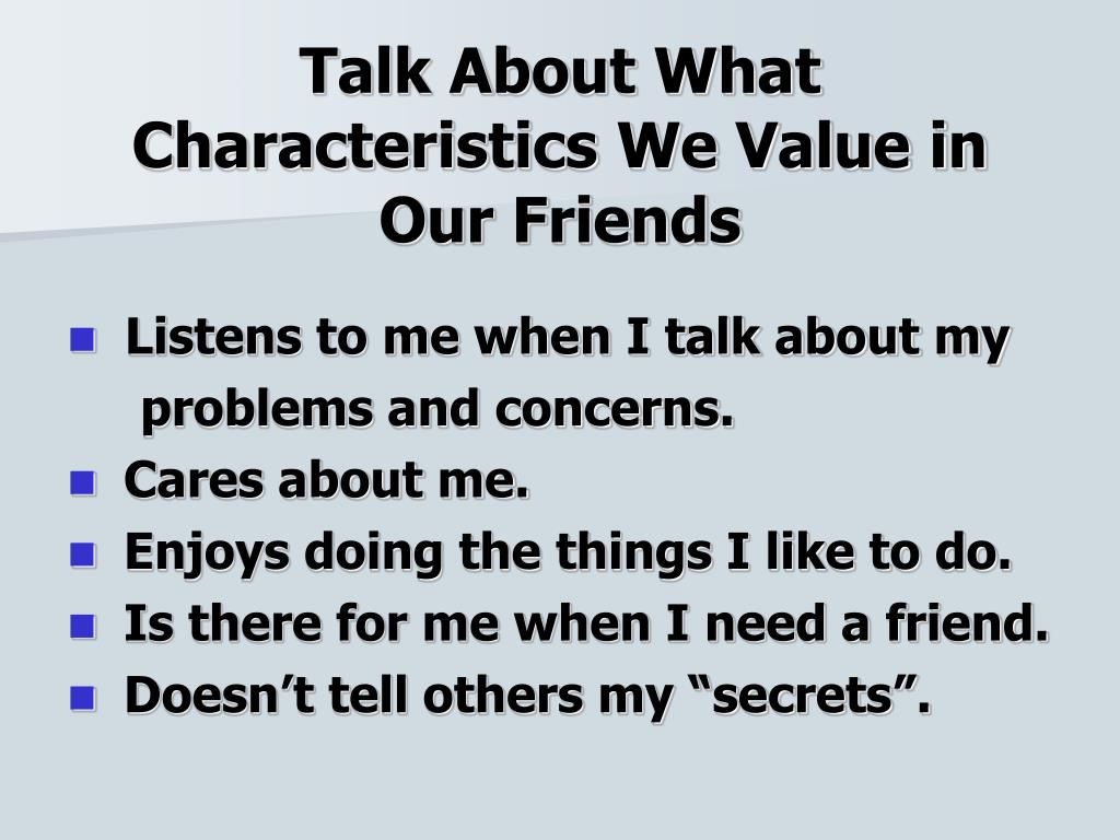 Talk About What Characteristics We Value in Our Friends