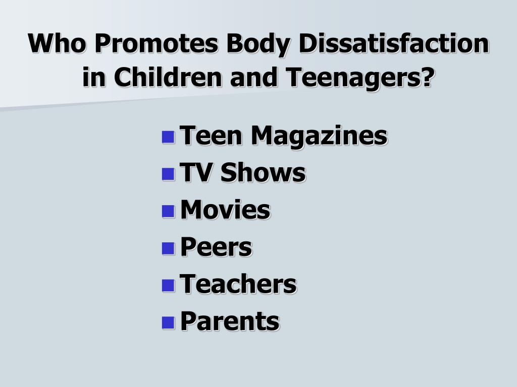 Who Promotes Body Dissatisfaction in Children and Teenagers?