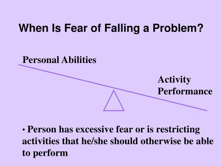 When Is Fear of Falling a Problem?