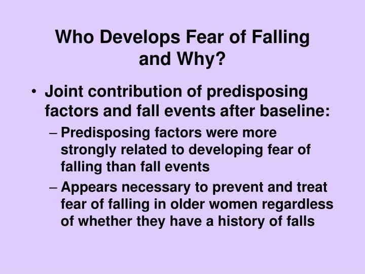 Who Develops Fear of Falling