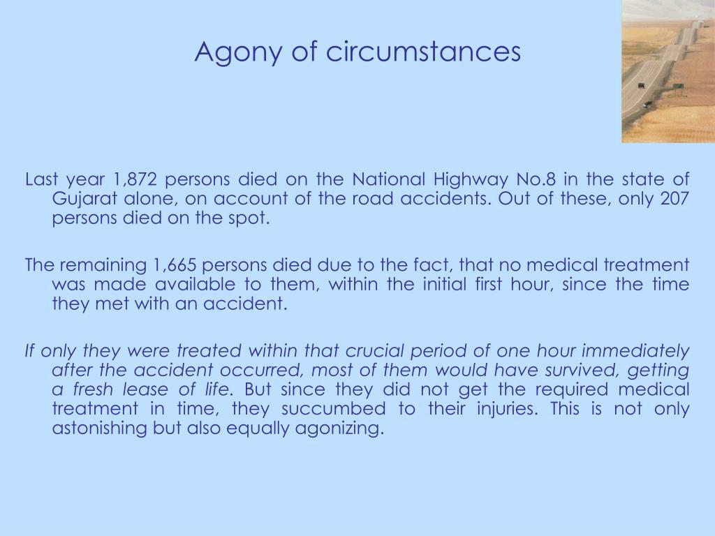 Agony of circumstances