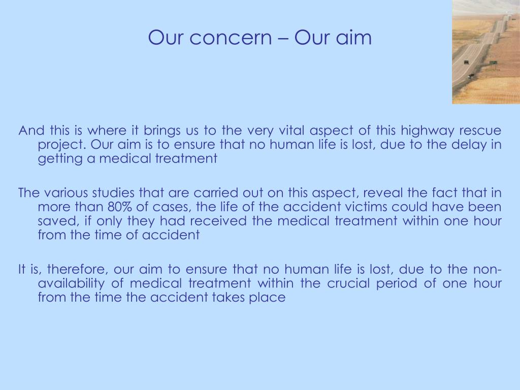 Our concern – Our aim