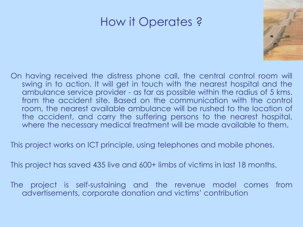 How it Operates ?