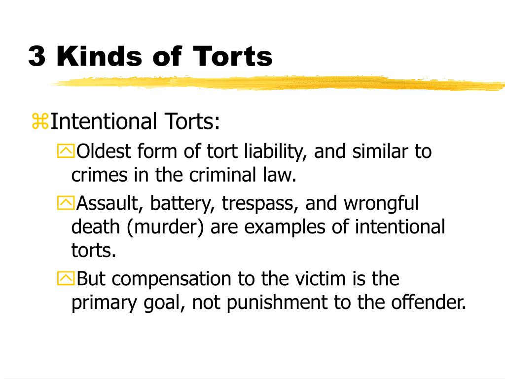 3 Kinds of Torts
